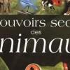 LES POUVOIRS SECRETS DES ANIMAUX (2eme partie)